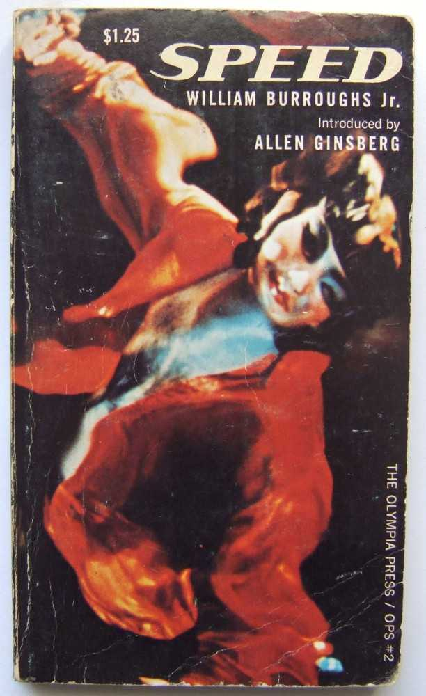 Speed, William Burroughs, Jr.; Allen Ginsberg (intro)