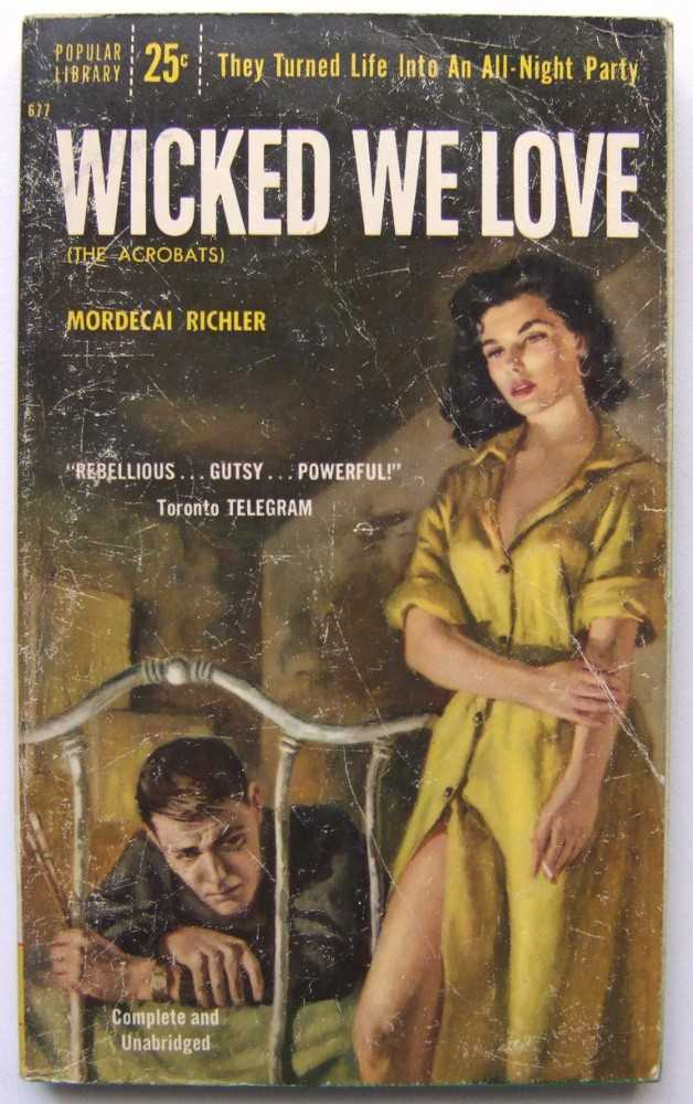 Wicked We Love (previously published as: The Acrobats), Richler, Mordecai