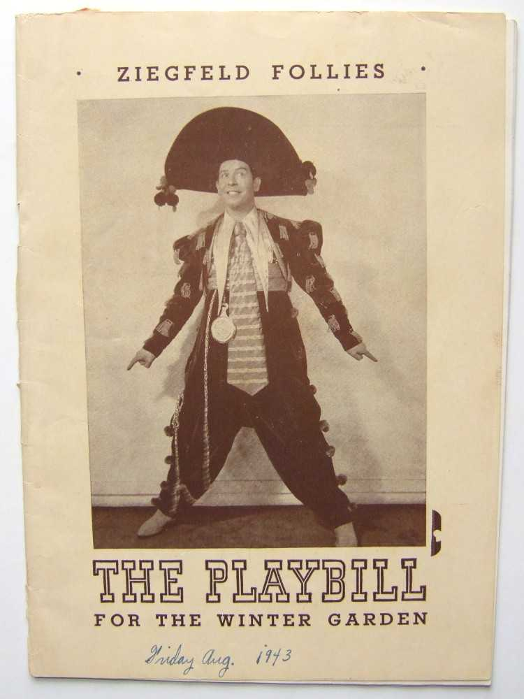 Ziegfeld Follies: Playbill for the Winter Garden Theatre, 1943, Milton Berle; Arthur Treacher; Senor Wences; Bill Baird; Sue Ryan