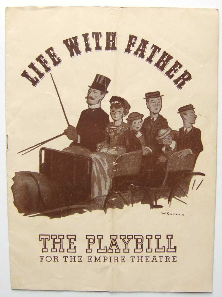 Life With Father: Playbill for the Empire Theatre, 1943, Clarence Day; Dorothy Stickney; Harry Bannister