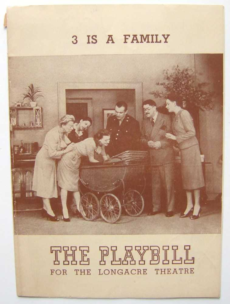 3 (Three) is a Family: Playbill for the Longacre Theatre, 1943, Ephron, Phoebe and Henry