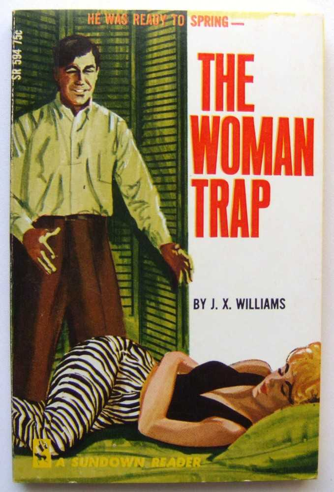 The Woman Trap, Williams, J.X.