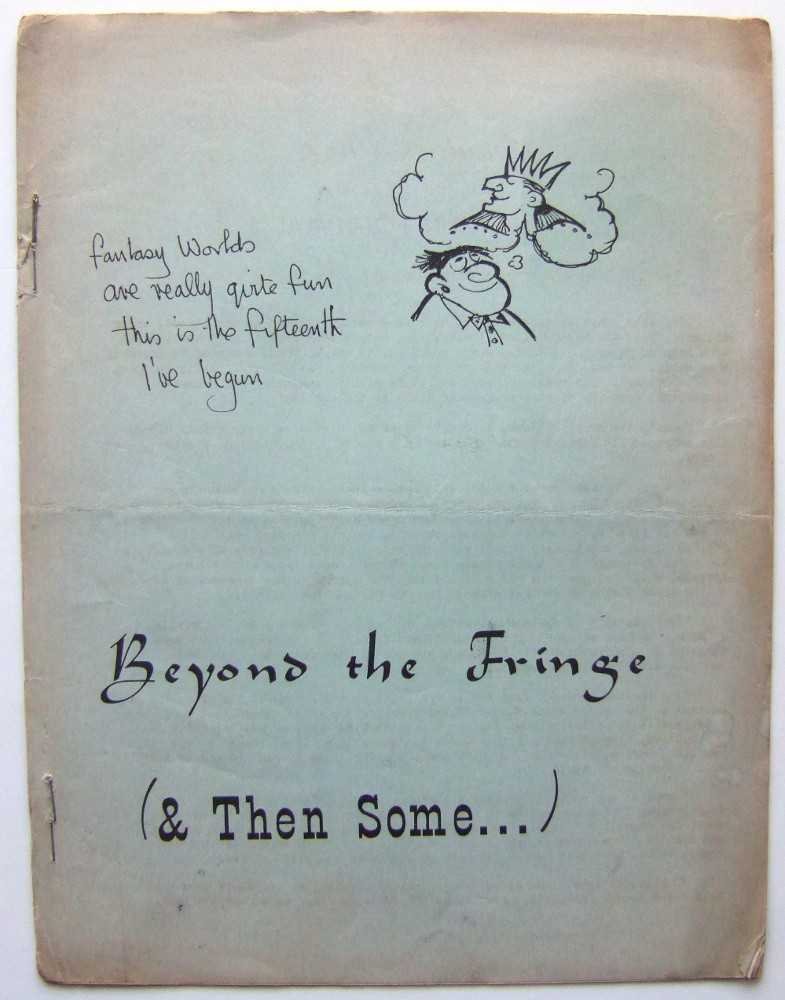 Beyond the Fringe & Then Some (Mimeo 'zine)