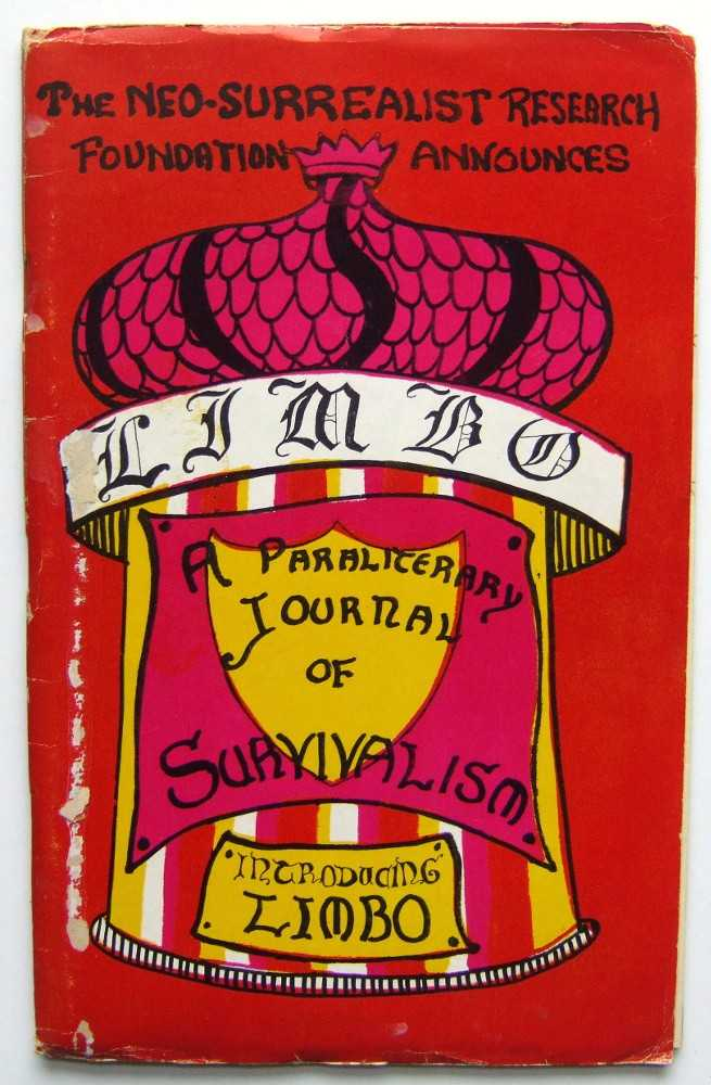 The Neo-Surrealist Research Foundation Announces LIMBO: A Paraliterary Journal of Survivalism (poetry/literary 'zine, October 1963), De Robert, F.