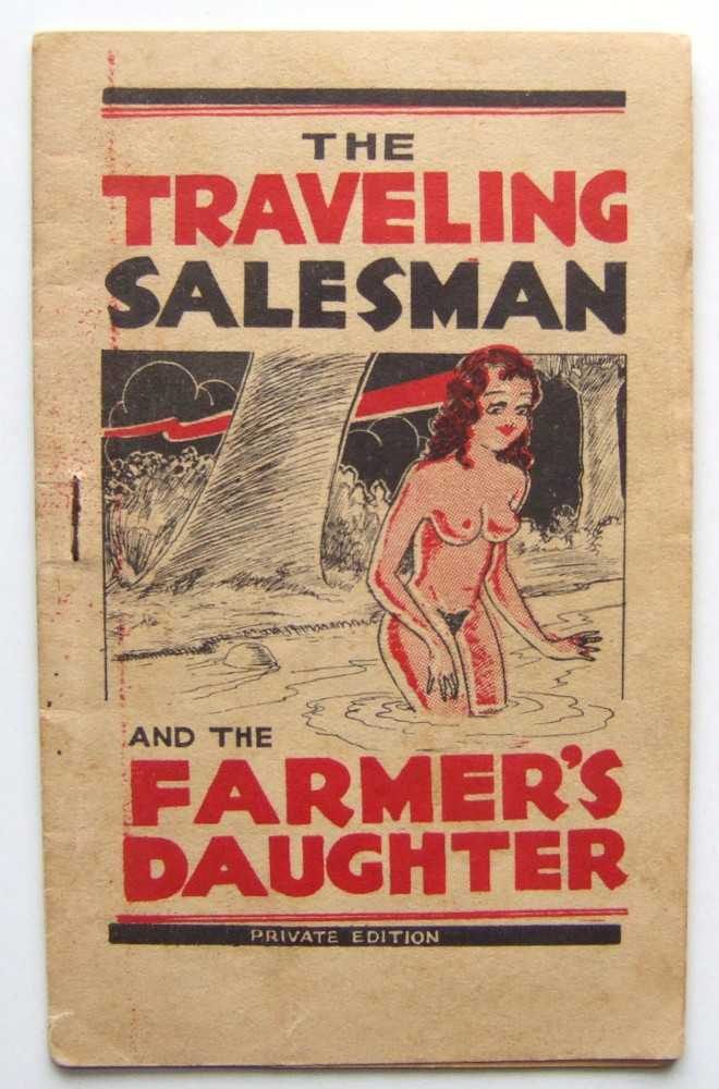 The Traveling Salesman and the Farmer's Daughter: Private Edition (Tijuana Bible), Anonymous