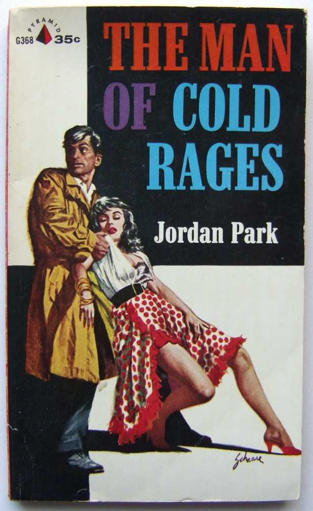 The Man of Cold Rages, Jordan Park (pseudonym of Cyril M. Kornbluth)