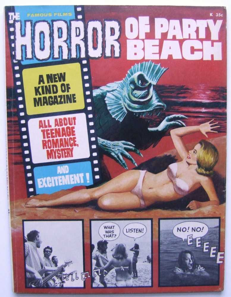 "The Horror of Party Beach (Famous Films), Wallace ""Wally"" Wood and Russ Jones; Del Tenney (director); Richard Hilliard (Screenwriter); John Scott and Alice Lyon (stars); The Del Aires"