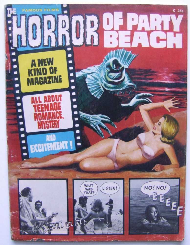 """The Horror of Party Beach (Famous Films), Wallace """"Wally"""" Wood and Russ Jones; Del Tenney (director); Richard Hilliard (Screenwriter); John Scott and Alice Lyon (stars); The Del Aires"""