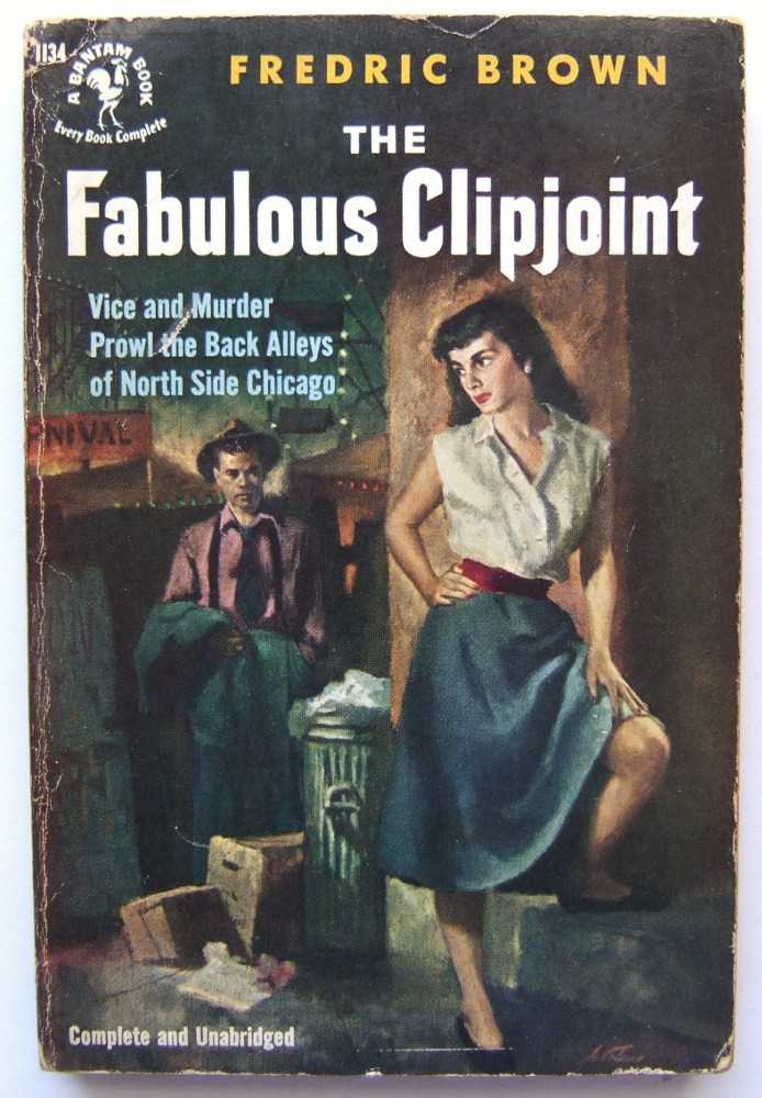 The Fabulous Clipjoint, Brown, Fredric