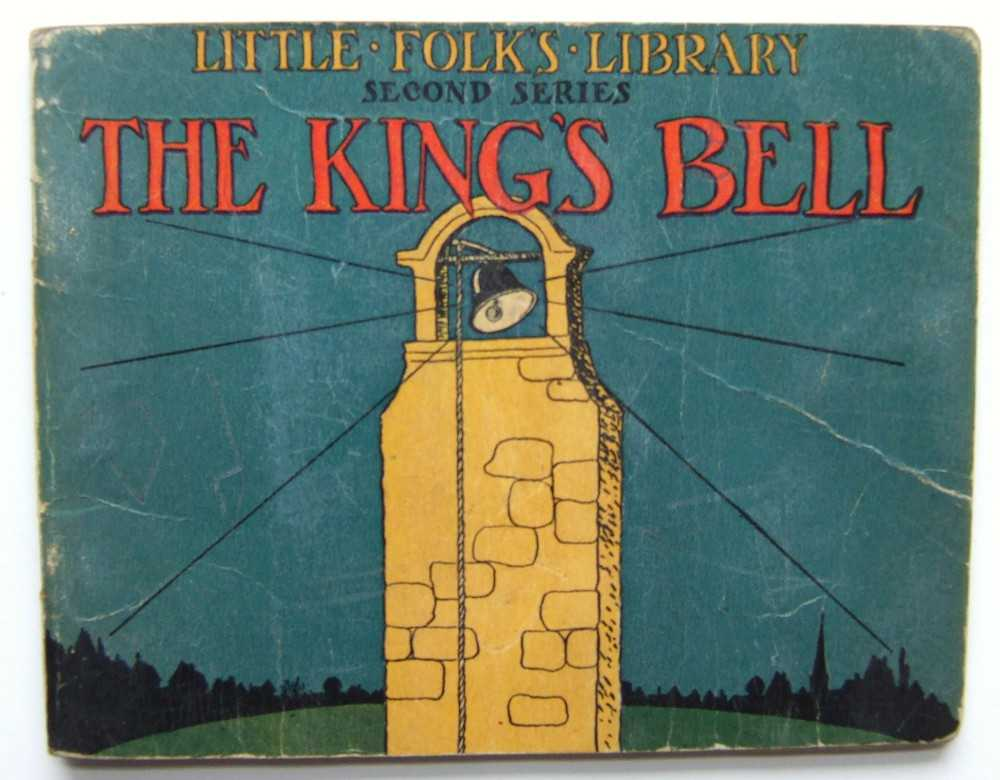 The King's Bell and Other Stories (Little Folk's Library), Bryce and Edna Turpin (editors), Catherine T.