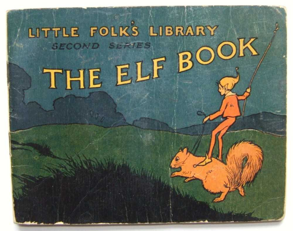 The Elf Book (Little Folk's Library), Bryce and Edna Turpin (editors), Catherine T.