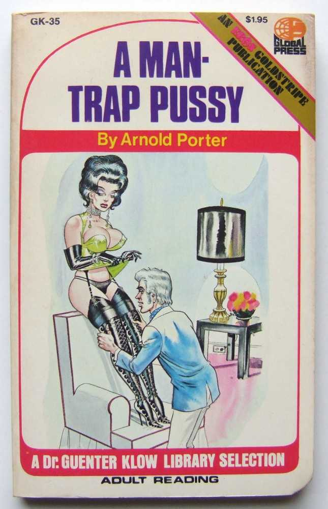 A Man-Trap Pussy, Porter, Arnold