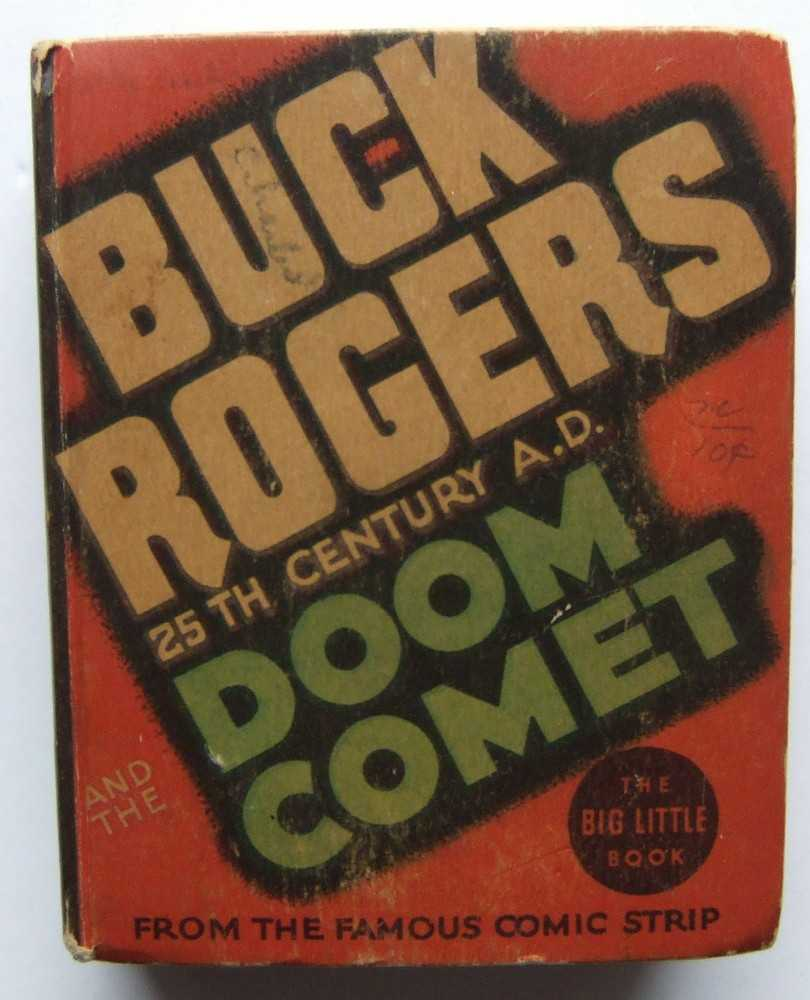 Buck Rogers, 25th Century A.D. and the Doom Comet (Whitman Big Little Book 1179)