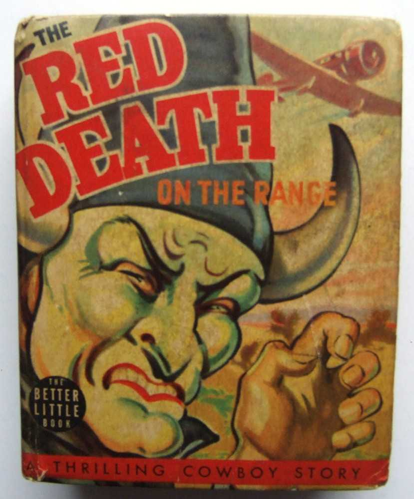 The Red Death on the Range: A Bronc Peeler Western (Whitman Better Little Book 1449)
