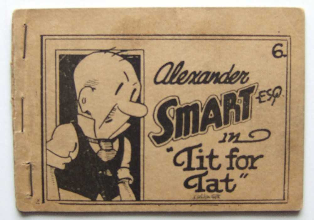 "Alexander Smart, Esq. in ""Tit for Tat"" (Tijuana Bible, 8-Pager), Anonymous; Based on characters created by Doc Winner"