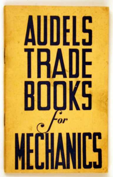 Audels Trade Books for Mechanics, Audel, Theo.