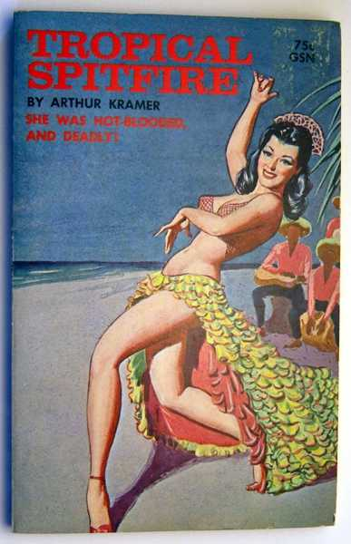 Tropical Spitfire, Kramer, Arthur