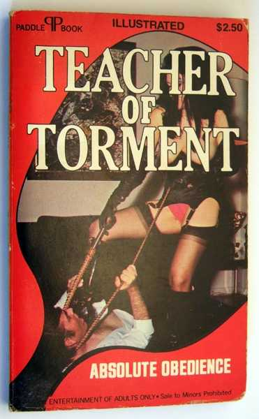 Teacher of Torment: Absolute Obedience, Illustrated, Torburn, Peggy