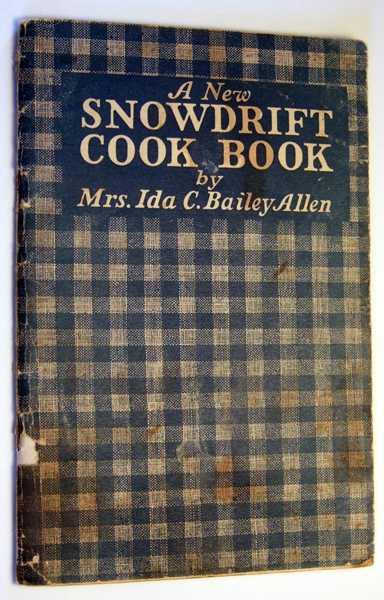 A New Snowdrift Cook Book, Allen, Mrs. Ida C. Bailey
