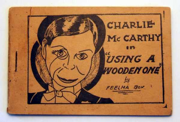 "Charlie McCarthy in ""Using a Wooden One"" by Feelma Box (Tijuana Bible, 8-Pager), Anonymous"