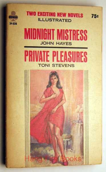Midnight Mistress / Private Pleasures, John Hayes; Toni Stevens
