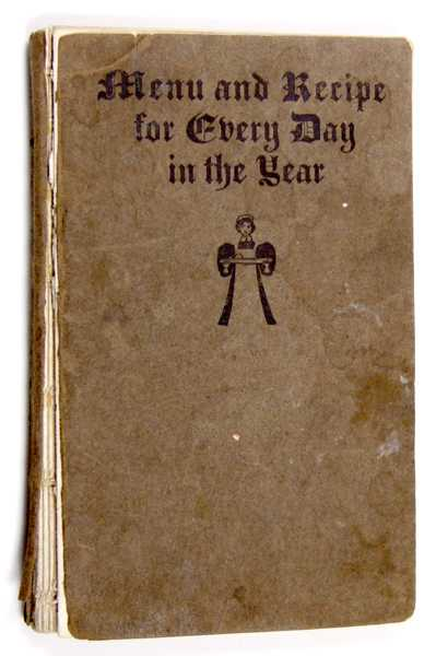 Menu and Recipe for Every Day of the Year, Clara M. Hobbs; Bessie G. McFarland