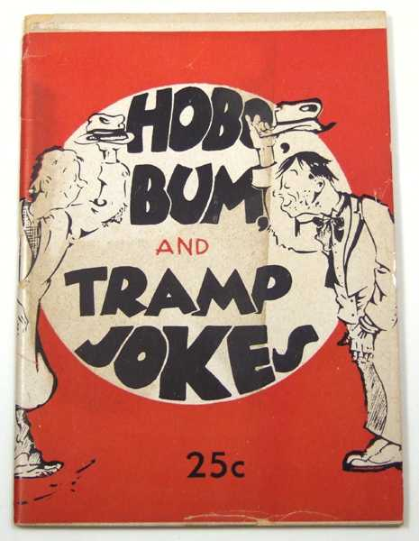 Hobo, Bum, and Tramp Jokes (Joke Book)