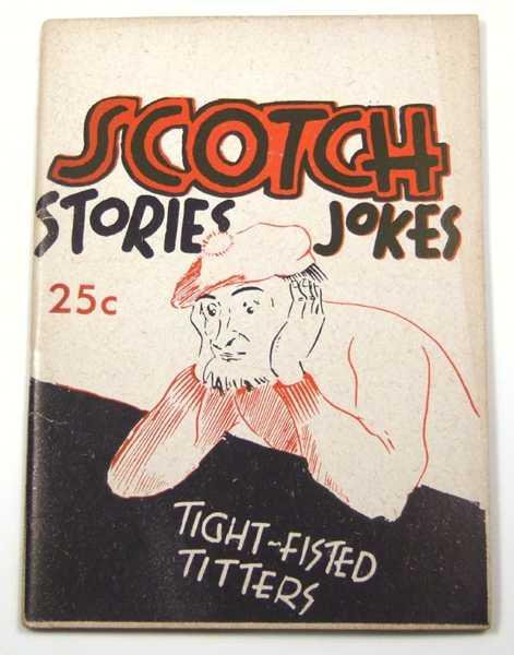 Scotch Stories & Jokes (Scottish, Scotland Joke Book), Shomer, Louis