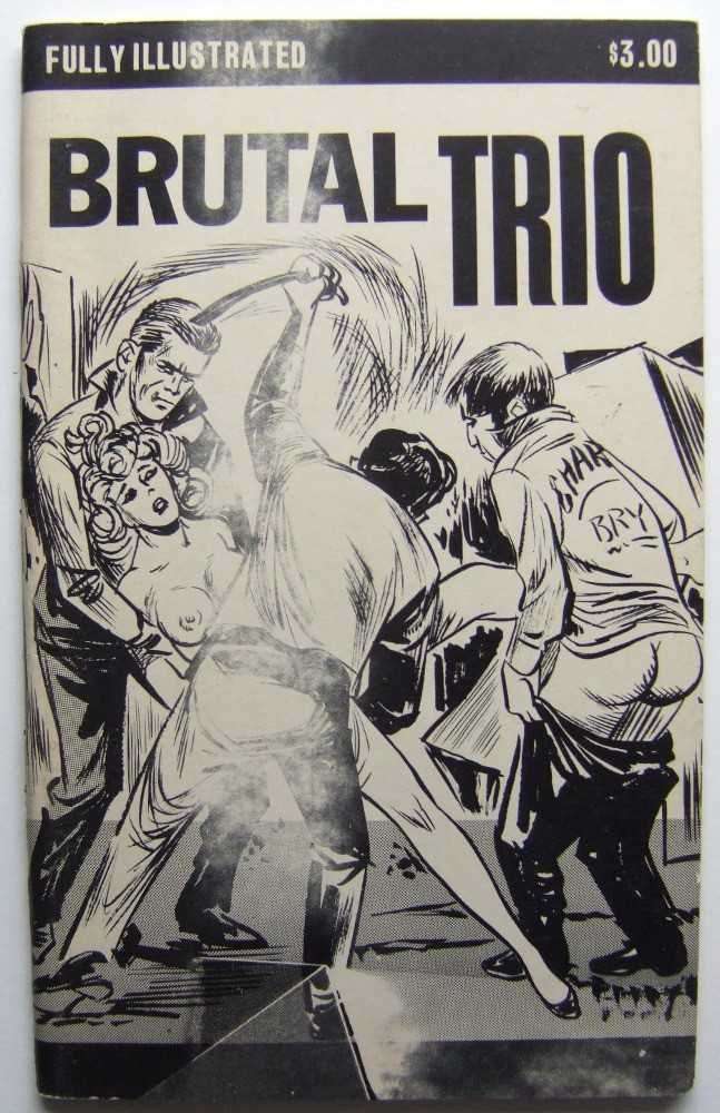 Brutal Trio, Anonymous