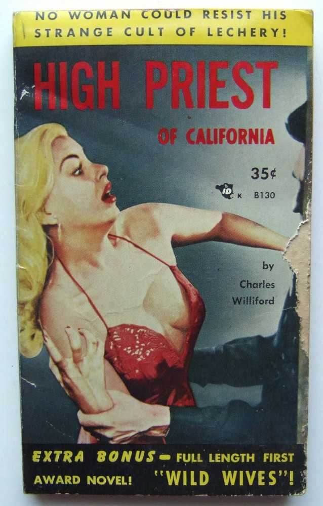 High Priest of California / Wild Wives