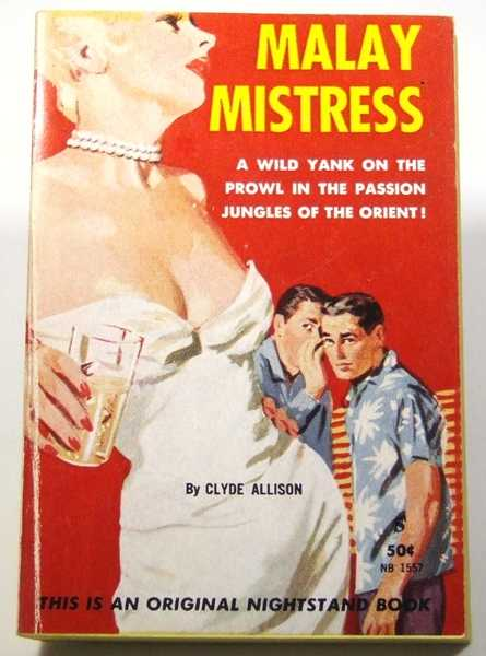 Malay Mistress, Clyde Allison (pseudonym of William Knoles)