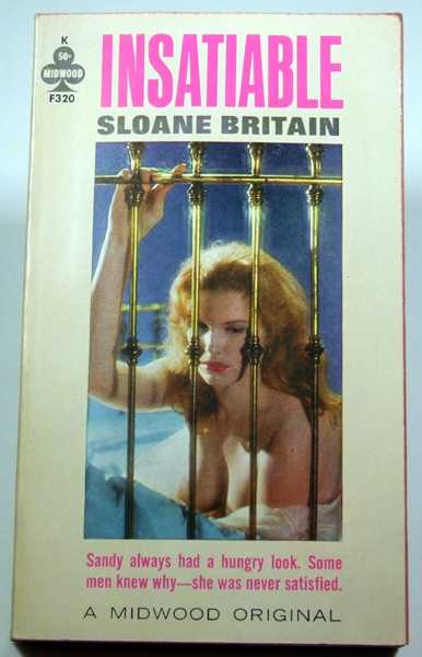 Insatiable, Britain, Sloane