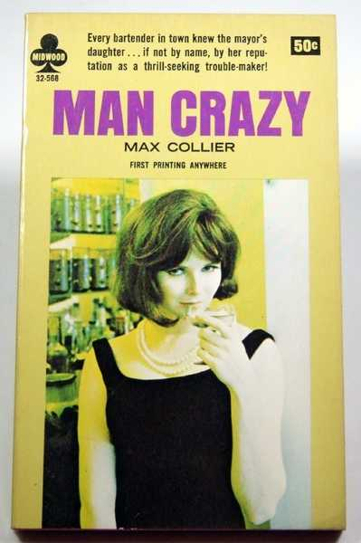 Man Crazy, Collier, Max
