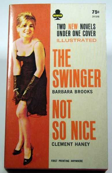 The Swinger / Not So Nice, Barbara Brooks; Clement Haney