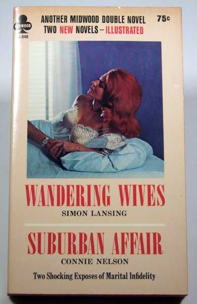 Wandering Wives / Suburban Affair, Simon Lansing; Connie Nelson