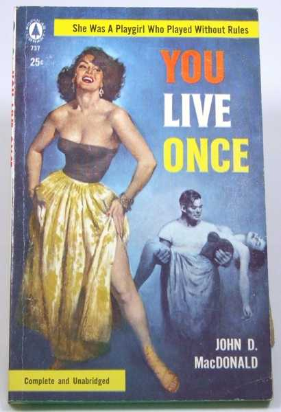 You Live Once, MacDonald, John D.