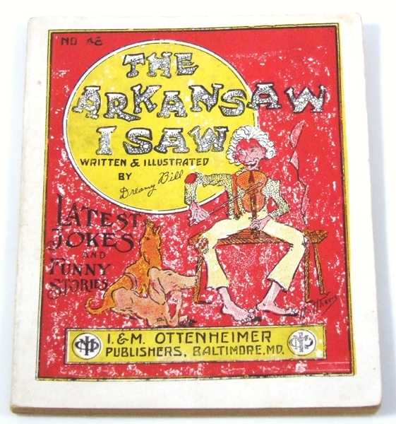 The Arkansaw (Arkansas) I Saw: Latest Jokes and Funny Stories, Dreamy Bill