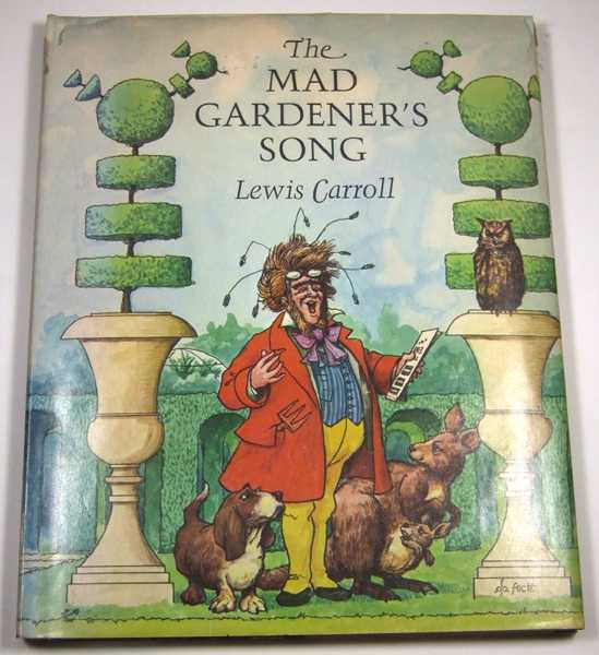 The Mad Gardener's Song, Carroll, Lewis