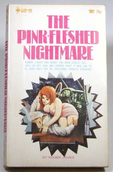 The Pink-Fleshed Nightmare, James, Roger
