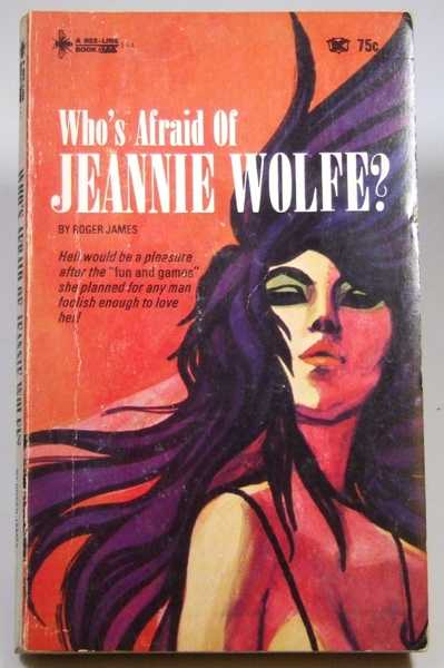Who's Afraid of Jeannie Wolfe?, James, Roger