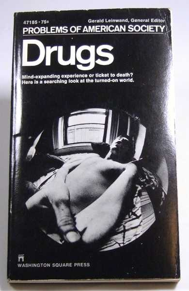 Drugs: Problems of American Society, Barbara Milbauer; Gerald Leinwand (General Editor)