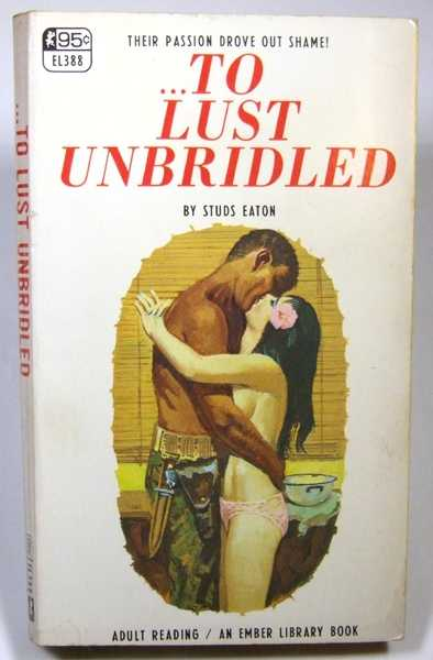 ...To Lust Unbridled, Eaton, Studs
