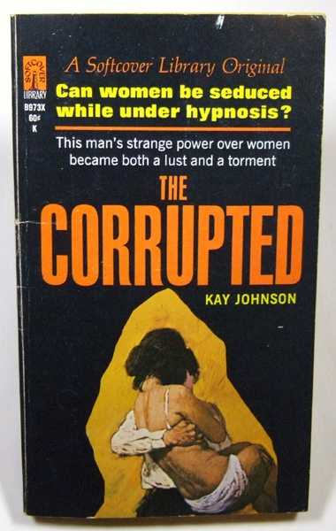 The Corrupted, Johnson, Kay