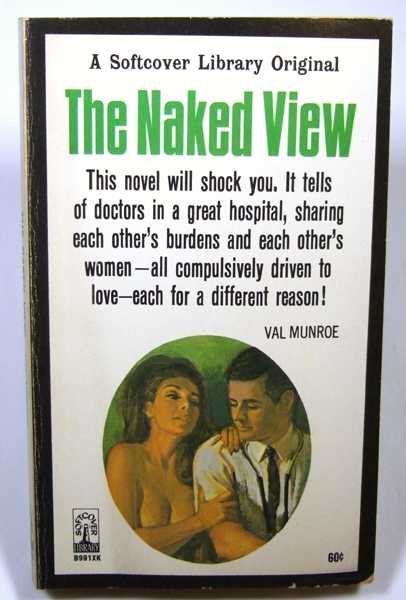 The Naked View, Munroe, Val