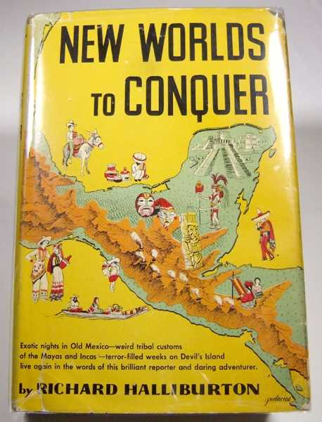 New Worlds to Conquer, Halliburton, Richard