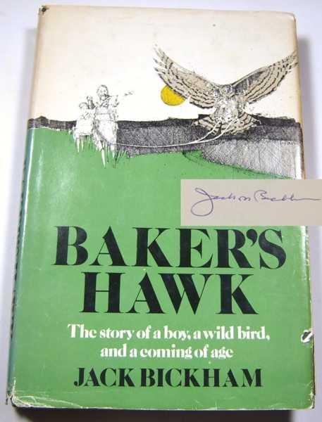 Baker's Hawk, Bickham, Jack