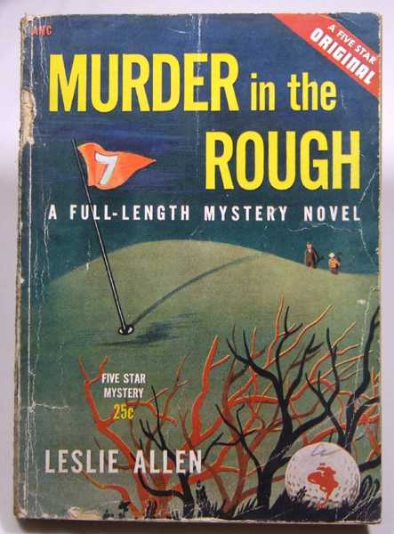 Murder in the Rough, Allen, Leslie