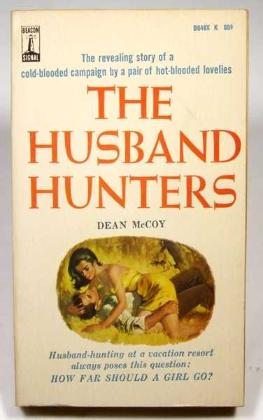 The Husband Hunters, McCoy, Dean