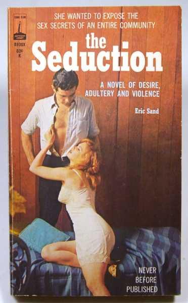 The Seduction, Sand, Eric