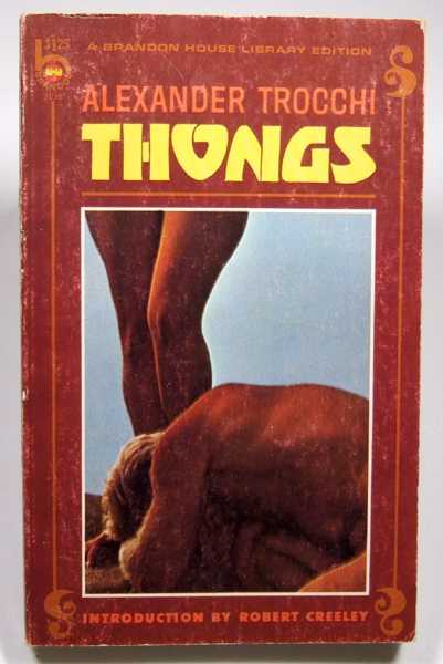 Thongs, Alexander Trocchi; Robert Creeley (Introduction)